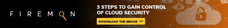 FireMon-3 Steps to Gain Control of Cloud Security_728x90